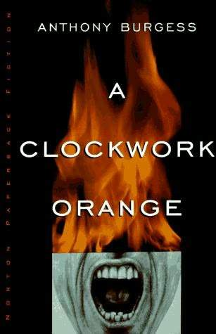 First Chapter, First Paragraph – A Clockwork Orange by Anthony Burgess