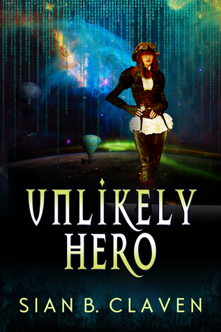 Happy Publication Day – Unlikely Hero by Sian B. Claven