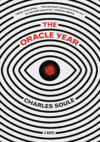 Chaos Theory Run Wild in Oracle Year by Charles Soule