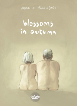 Blossoms in Autumn: Script by Zidrou / Art by Aimée de Jongh
