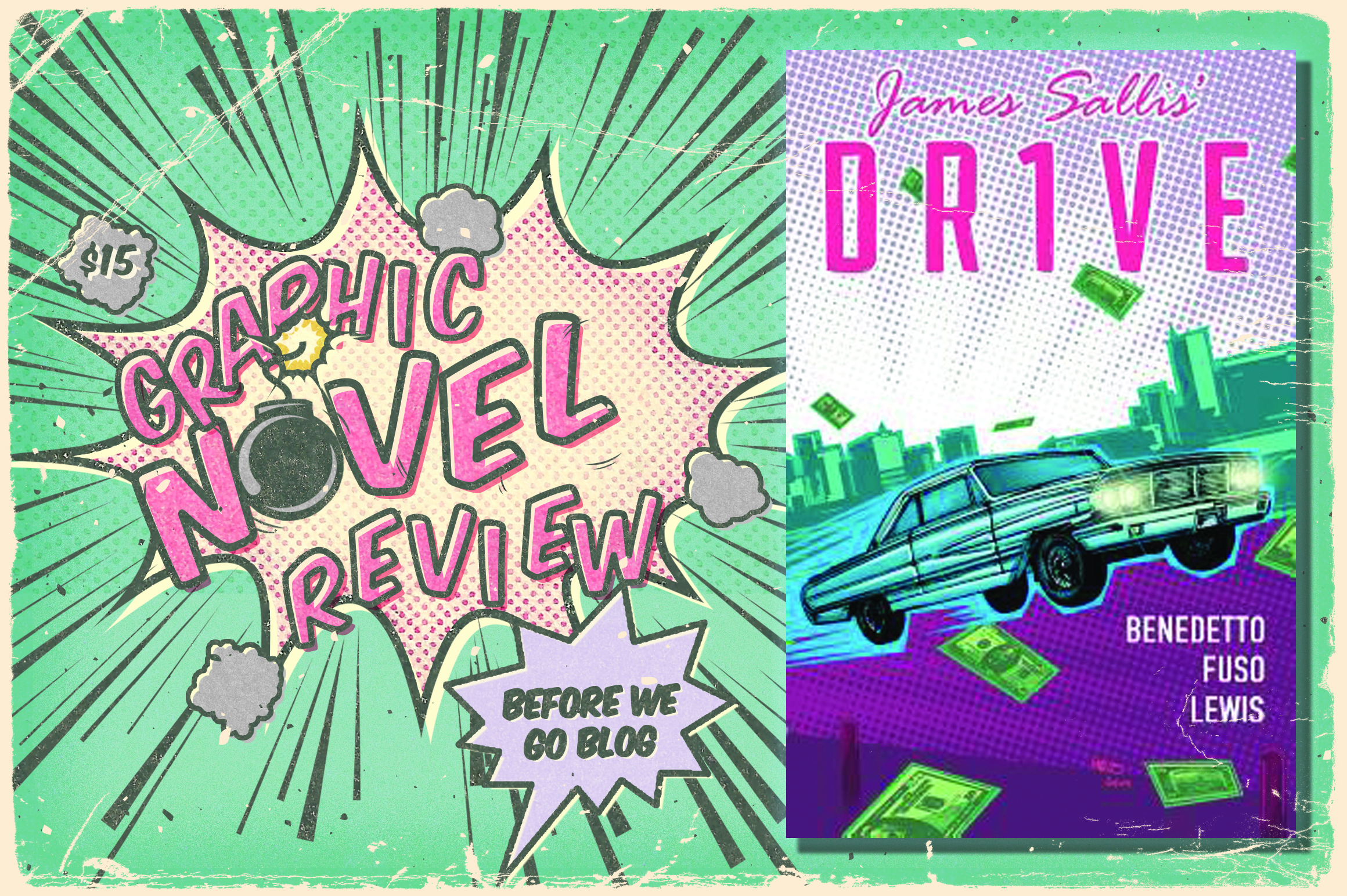 Graphic Novel Review of Drive by Michael Benedetto, Antonio Fuso, and James Sallis
