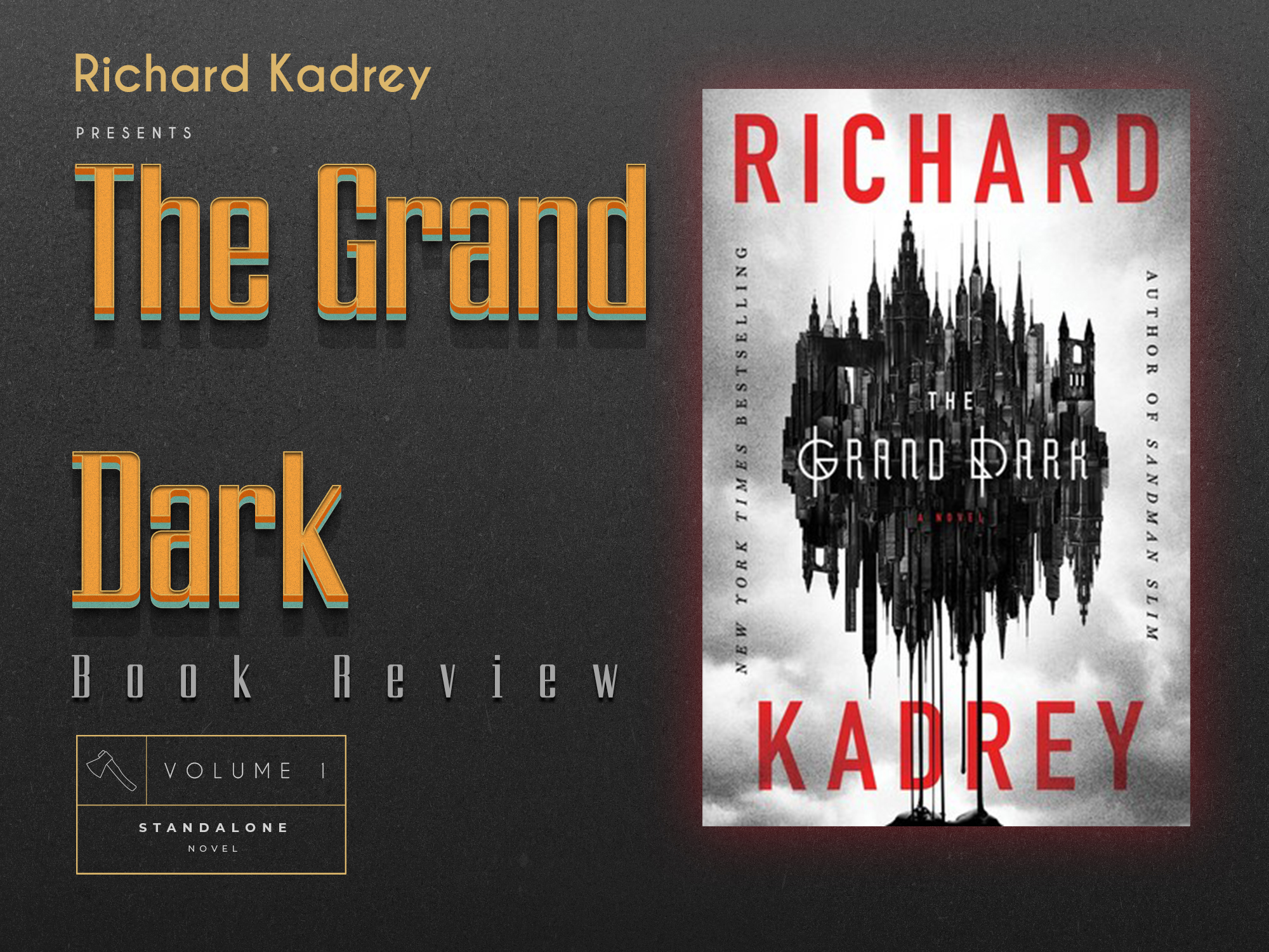 Review of The Grand Dark by Richard Kadrey – The Bleak and Beautiful City