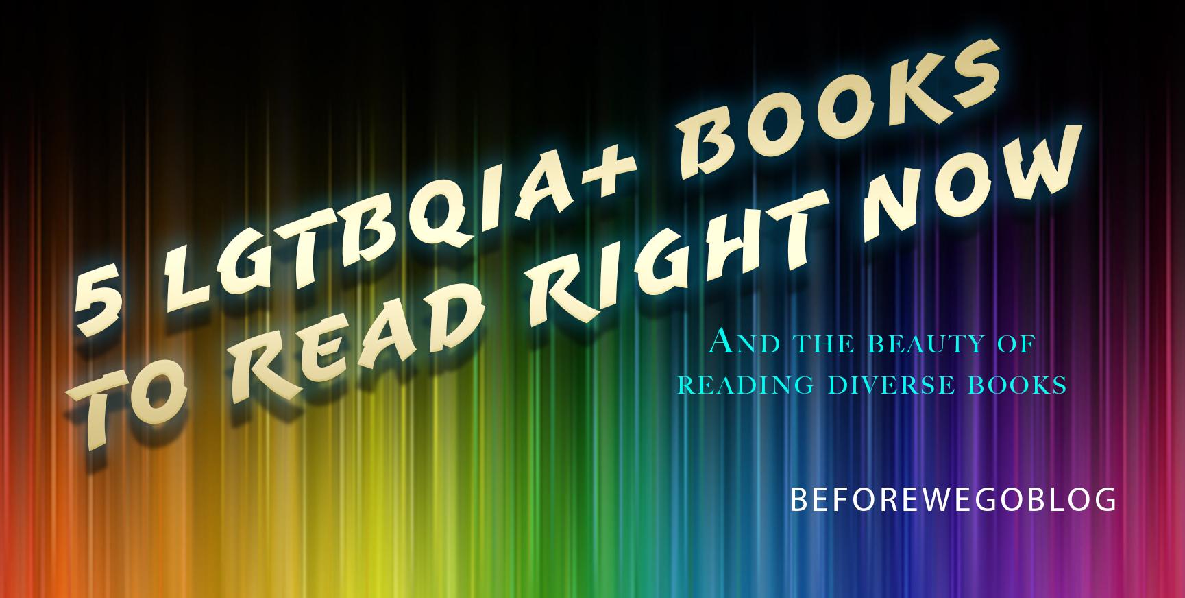 5 LGBTQIA+ Novels To Read Right Now