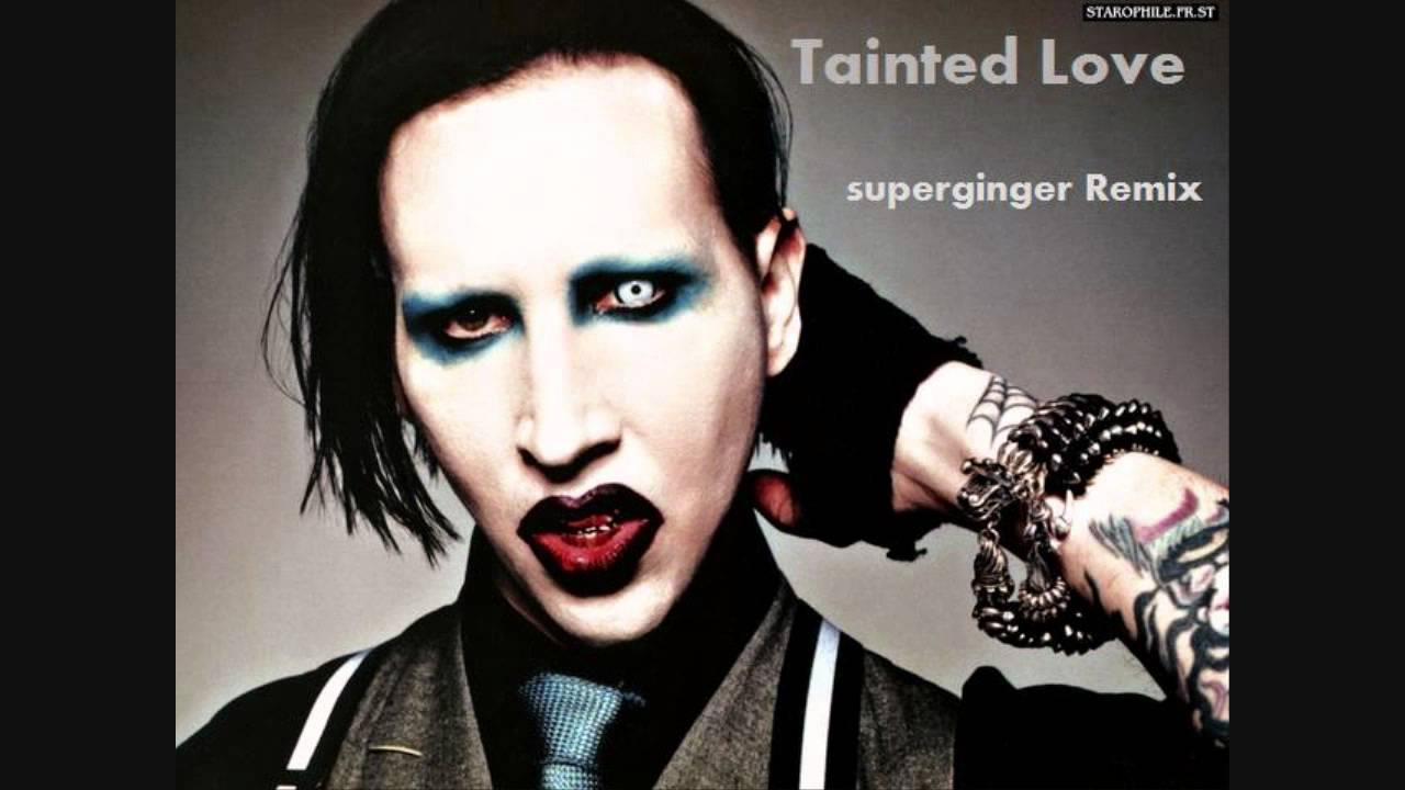 #musicmonday Tainted Love by Marilyn Manson