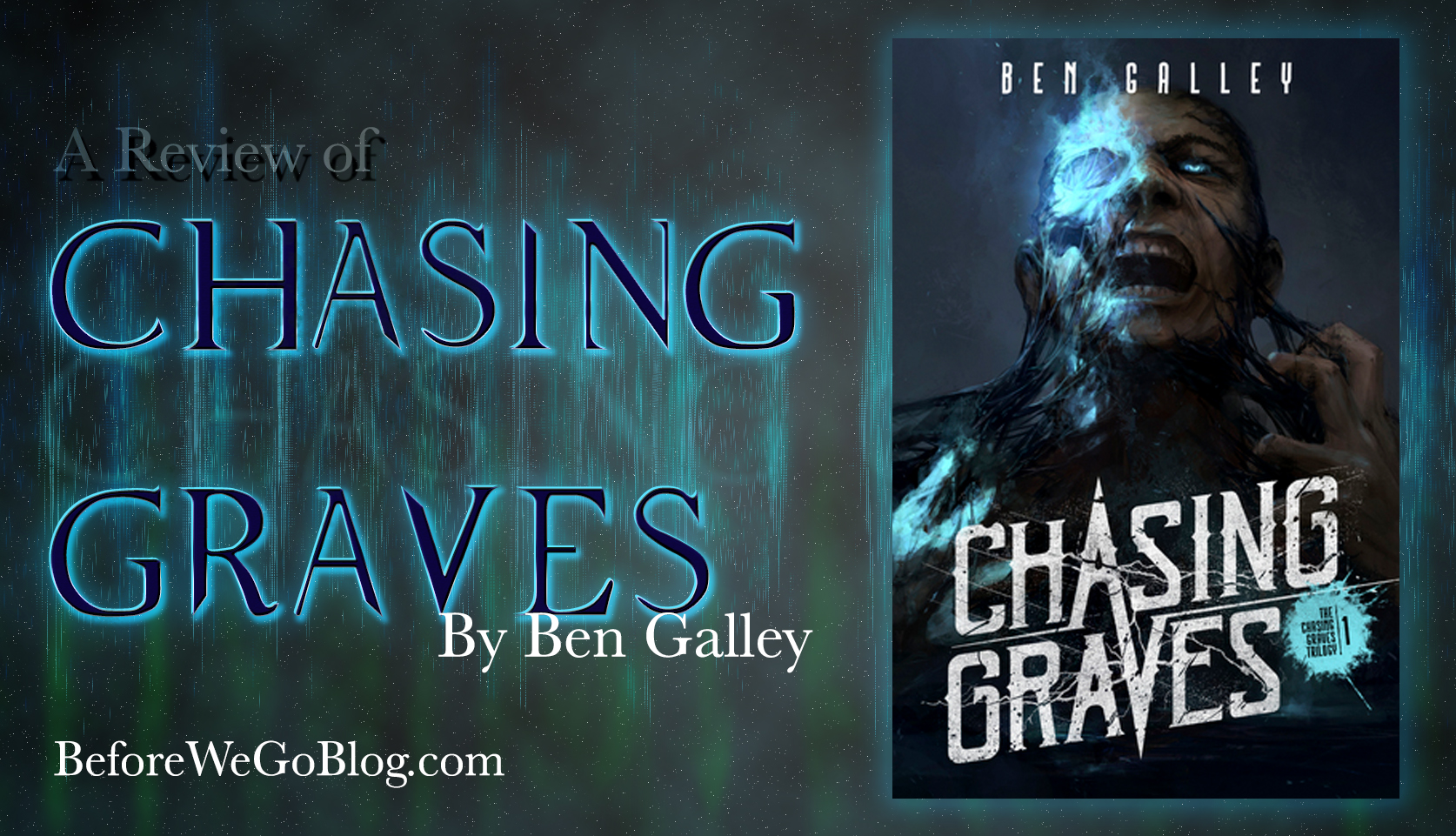 Review of Ben Galley's Chasing Graves