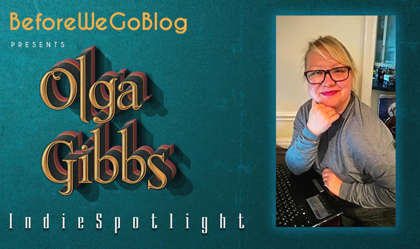 Indie Spotlight  – Author Olga Gibbs