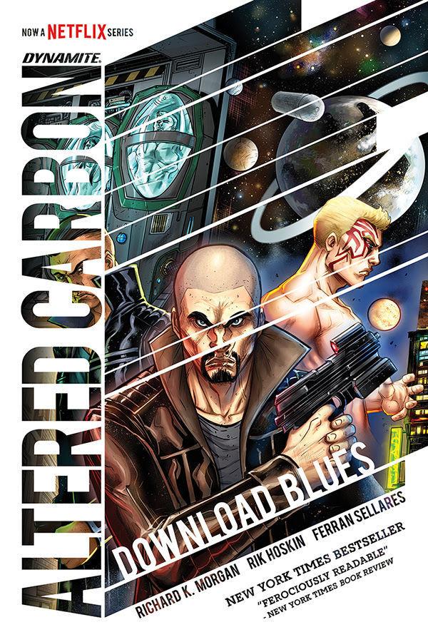 Altered Carbon: Download Blues by Richard K. Morgan, Rik Hoskin, Ferran Sellares (Illustrator), Vinicius Andrade (colorist)