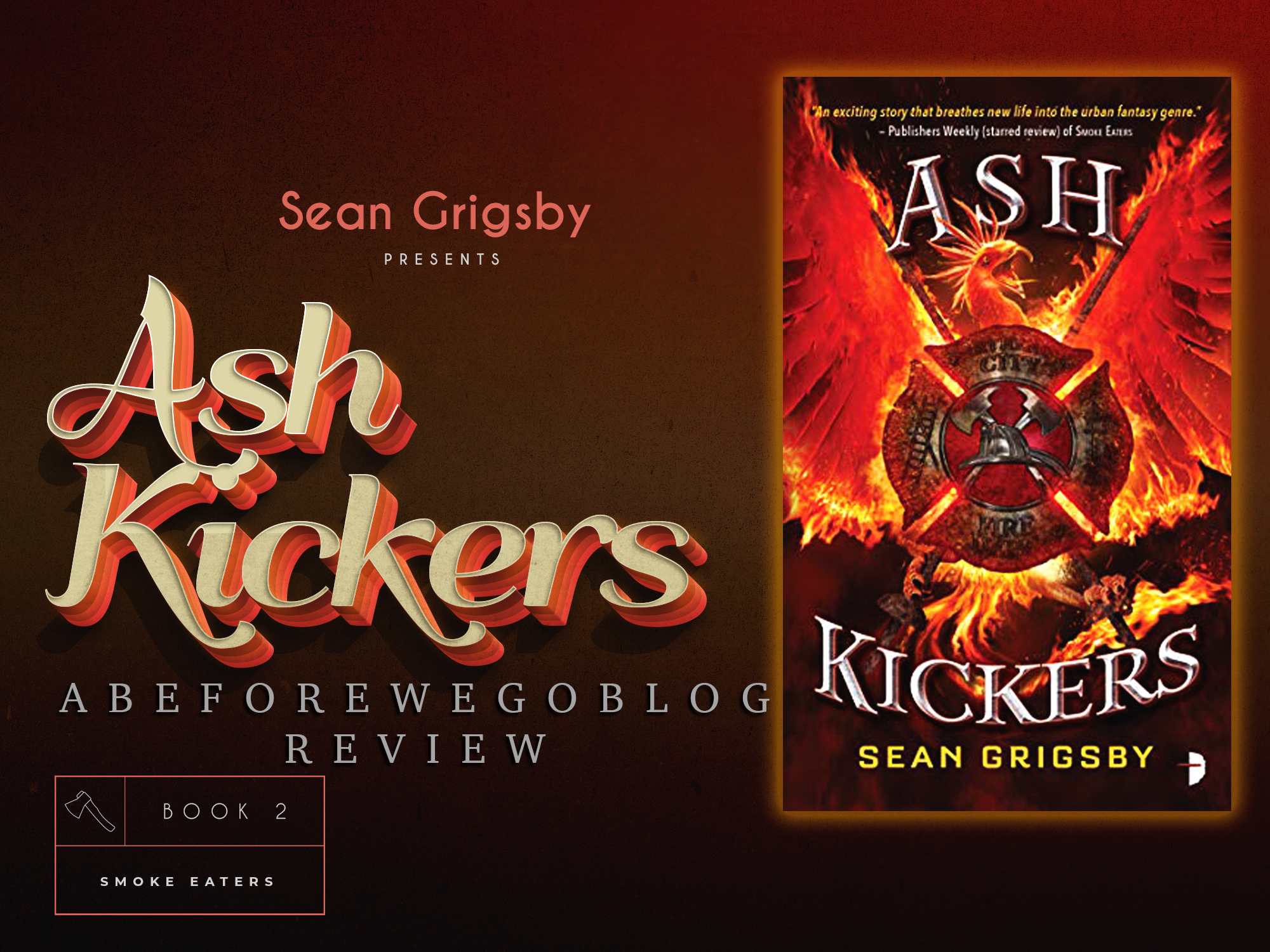 Review of Ash Kickers by Sean Grigsby