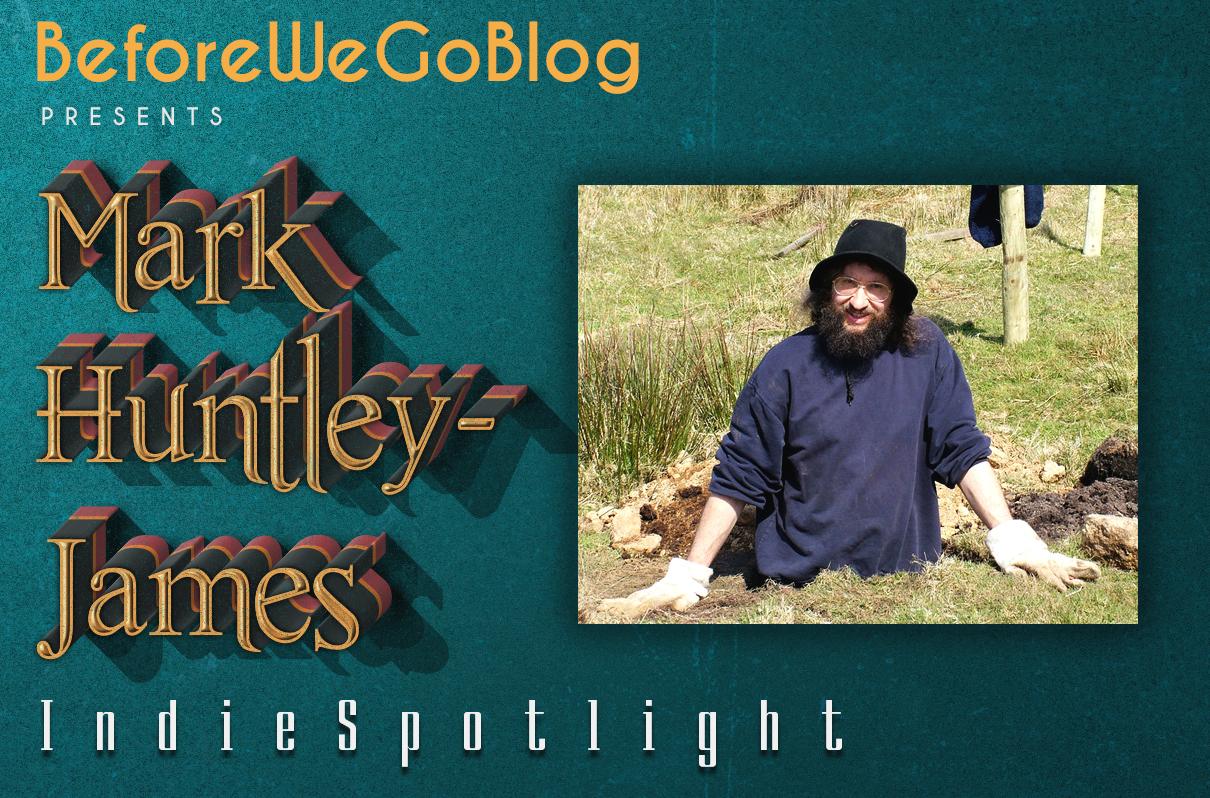 #IndieSpotlight Mark Huntley-James