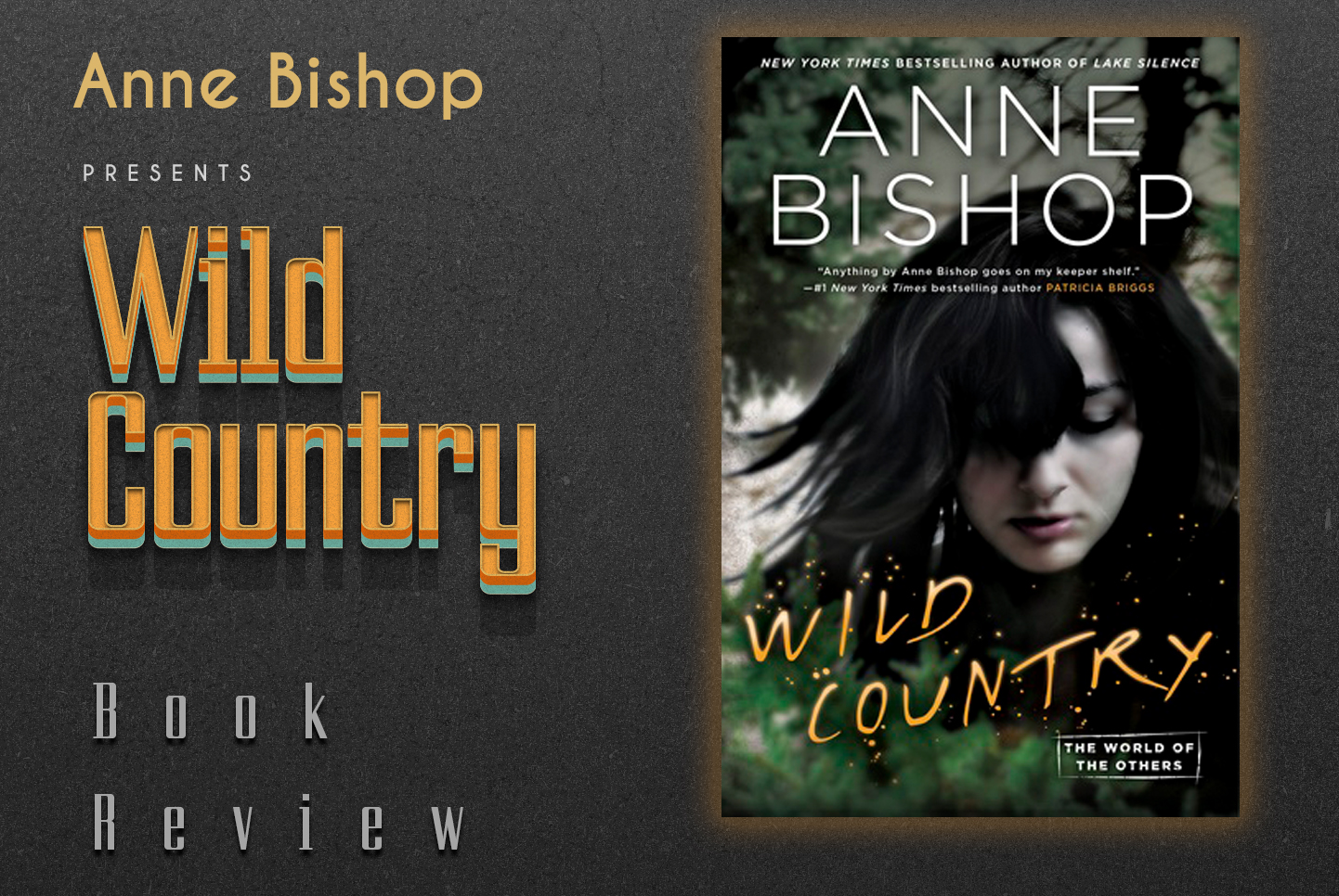 Review of Wild Country (The World of the Others #2) by Anne Bishop