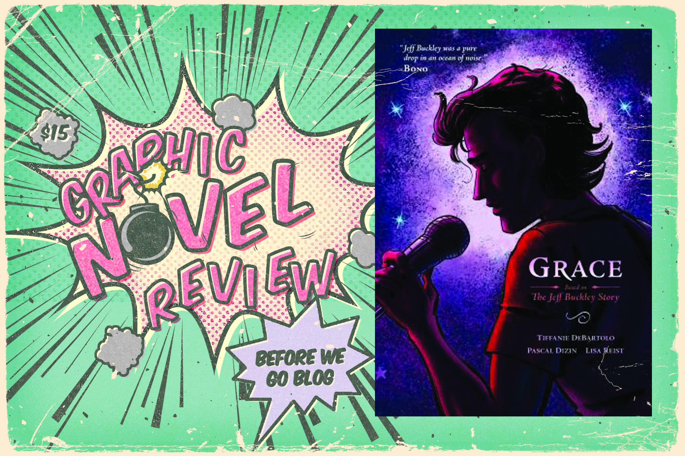 Graphic Novel Review – Grace: Based on the Jeff Buckley Story by Tiffanie DeBartolo