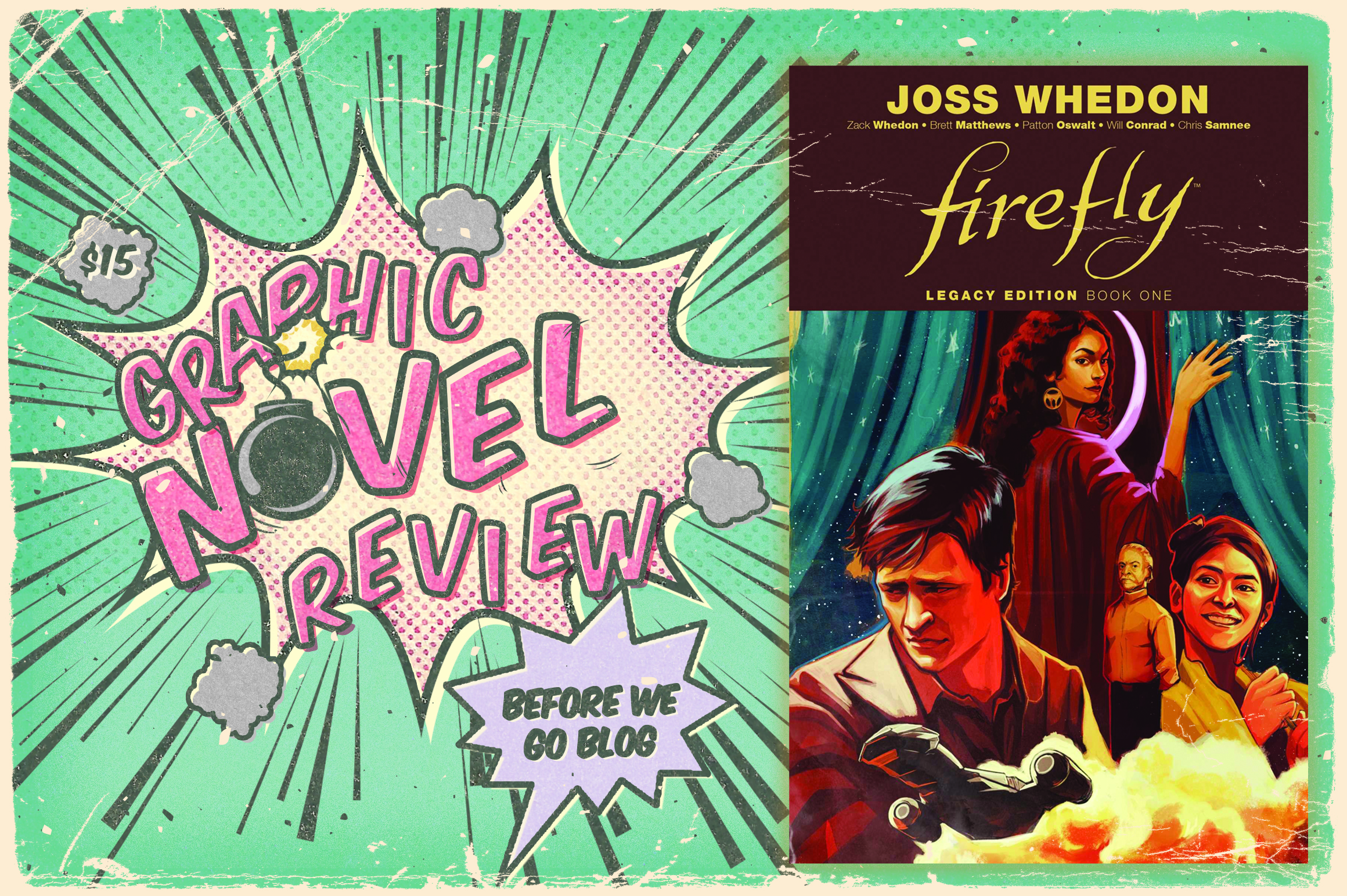 Graphic Novel Review – Firefly: Legacy Edition Book One by Joss Whedon