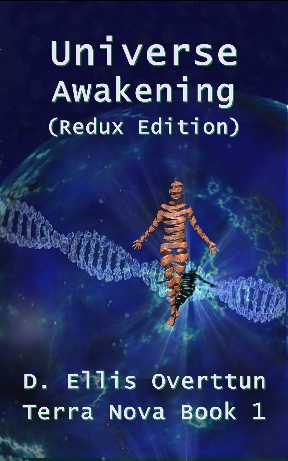 Author David Ellis Overttun's Excerpt from Universe: Awakening (Chapter 1) and Exciting contest