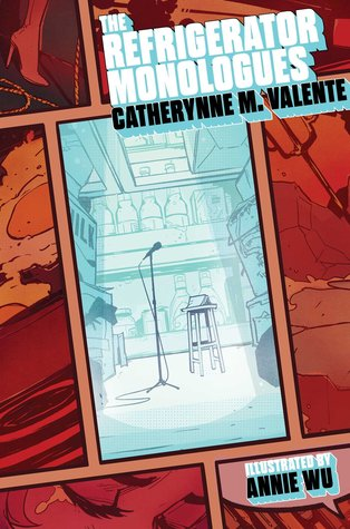 The Women of Deadtown in The Refrigerator Monologues by Catherynne M. Valente