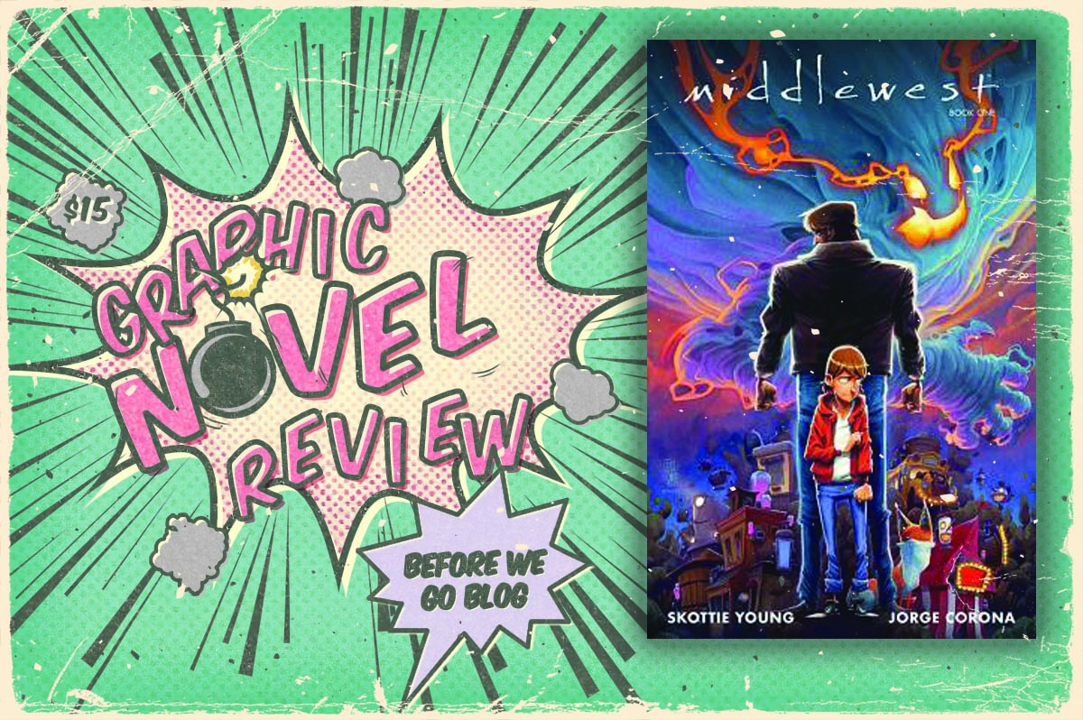 Graphic Novel Review of Middlewest – Book One (Middlewest #1-6) by Skottie Young,  Jorge Corona, Mike Huddleston