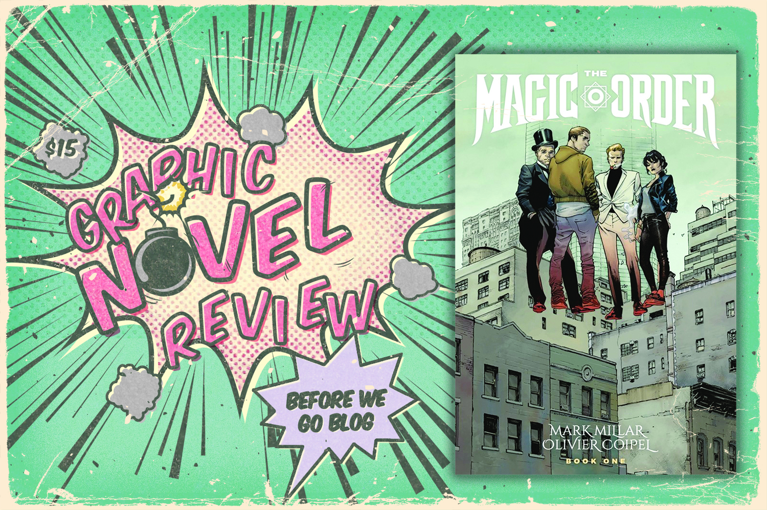 Graphic Novel Review of The Magic Order by Mark Millar and Illustrated by Olivier Coipel