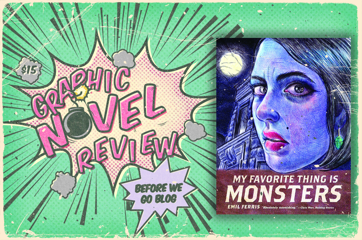 Graphic Novel Review – My Favorite Thing is Monsters by Emil Harris