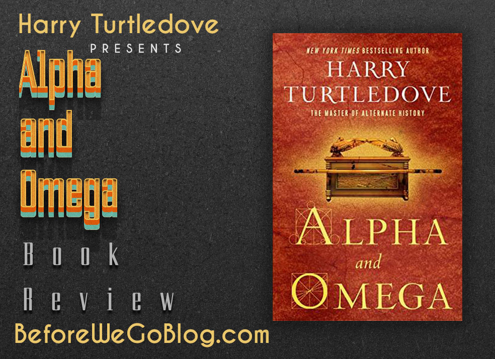 Review of Alpha and Omega by Harry Turtledove