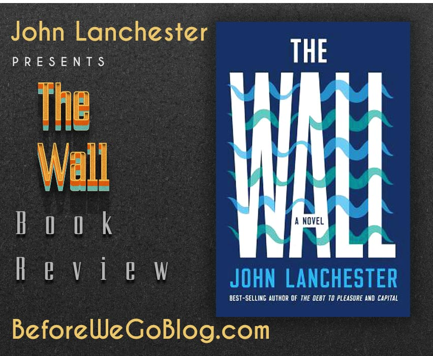 Review of The Wall by John Lanchester