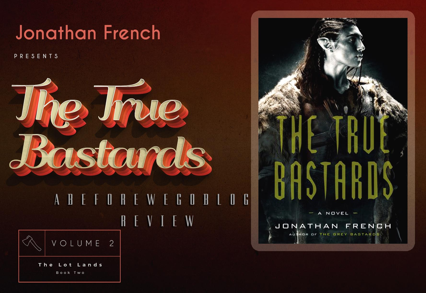 Review of The True Bastards by Jonathan French