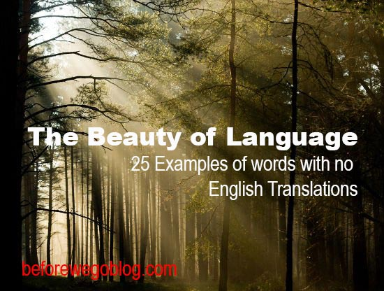 25 Beautiful Words With No English Translations