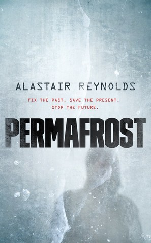 Review of Permafrost by Alastair Reynolds