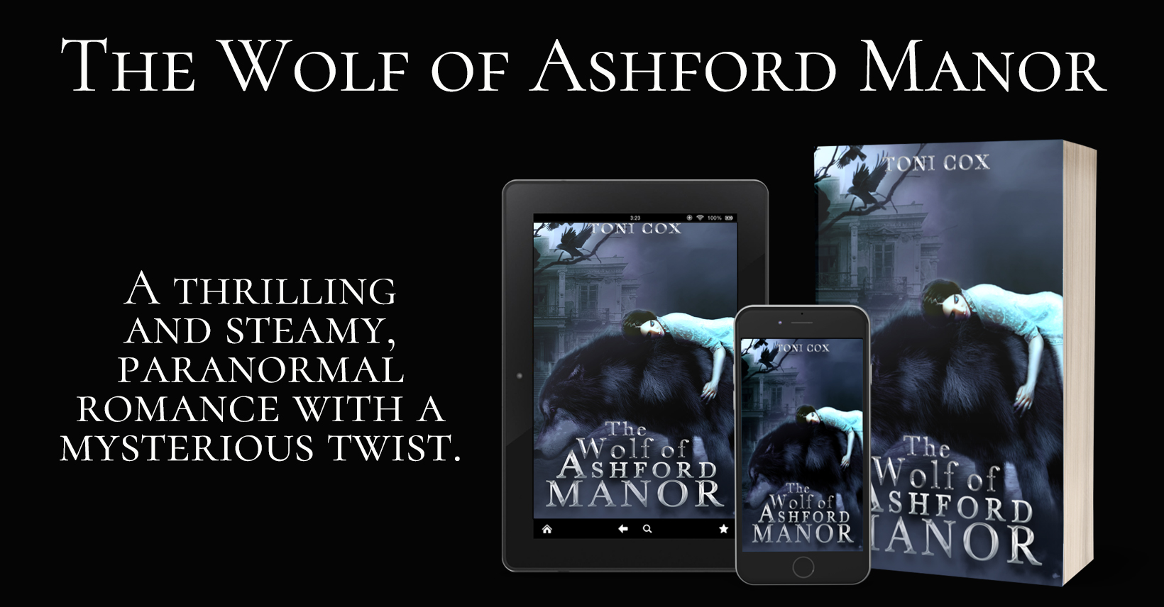 Author Release Announcement! The Wolf of Ashford Manor by Author Toni Cox