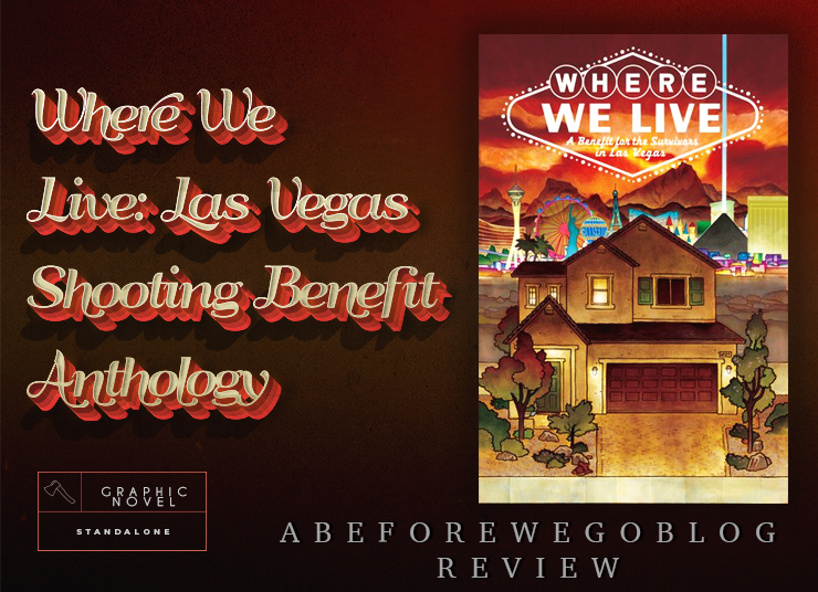 A Review of Where We Live  – A Benefit for the Survivors in Las Vegas