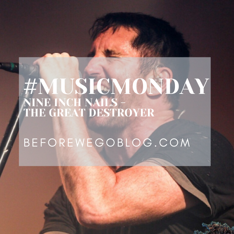 #MusicMonday The Great Destroyer – Nine Inch Nails