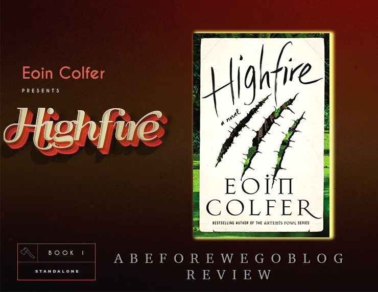 Dragons and Snark in Highfire by Eoin Colfer