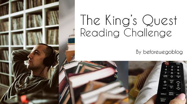 The King's Quest Reading Challenge – All of Stephen Kings Books