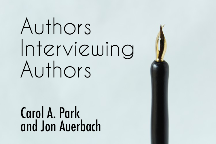 Authors Interviewing Authors – Fantasy Authors Carol A. Park and Jon Auerbach