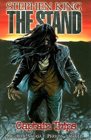 A Review of The Stand: Captain Trips (The Stand: Graphic Novels #1) by Roberto Aguirre-Sacasa (Adaptor), Stephen King (Story), Mike Perkins (Illustrator), Laura Martin (Illustrator)