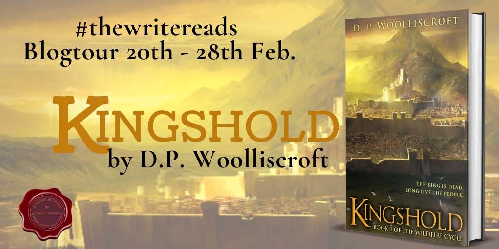 Tour – Kingshold (The Wildfire Cycle #1) by D.P. Woolliscroft