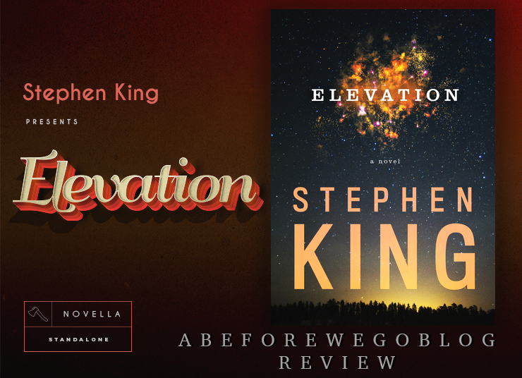 A Review of Elevation by Stephen King – A Purely Mediocre Novel