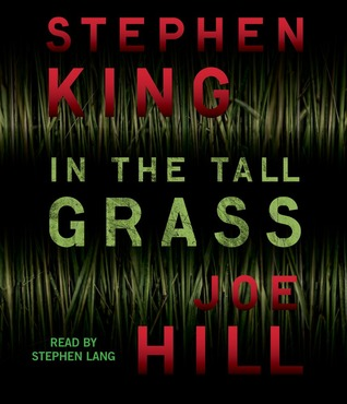 Review – In The Tall Grass by Stephen King and Joe Hill