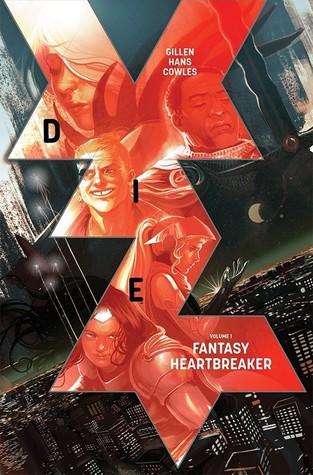 Review of Die, Vol. 1: Fantasy Heartbreaker (Die #1-5) by Kieron Gillen, Stephanie Hans (Artist), Clayton Cowles
