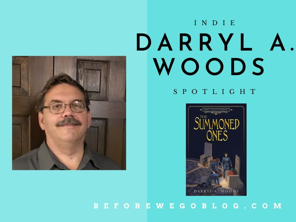 #indiespotlight of Darryl Woods, Author of The Summoned Ones: Book 1 Flight to Bericea
