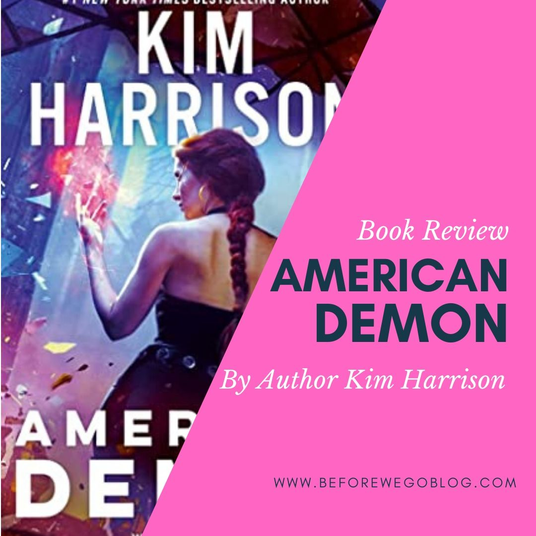 Review of American Demon (Return to the Hollows #1) by Kim Harrison