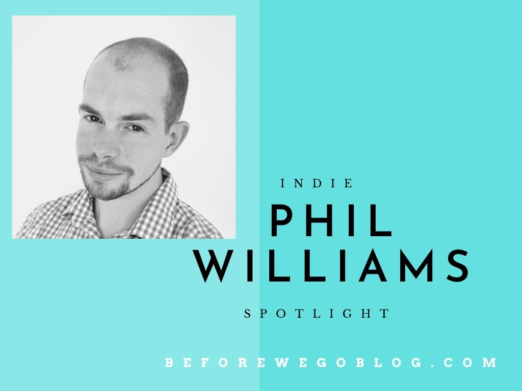 #IndieSpotlight of Author Phil Williams