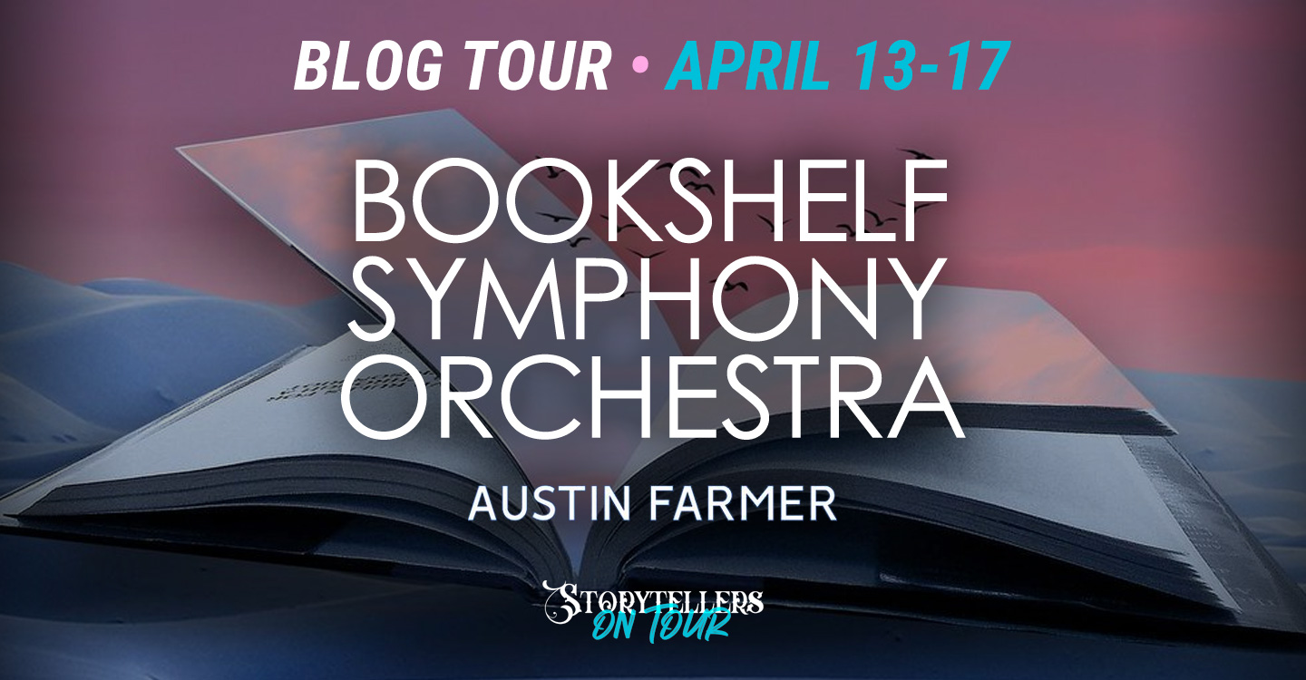 Blog Tour: The Bookshelf Symphony Orchestra by Austin Farmer Interview