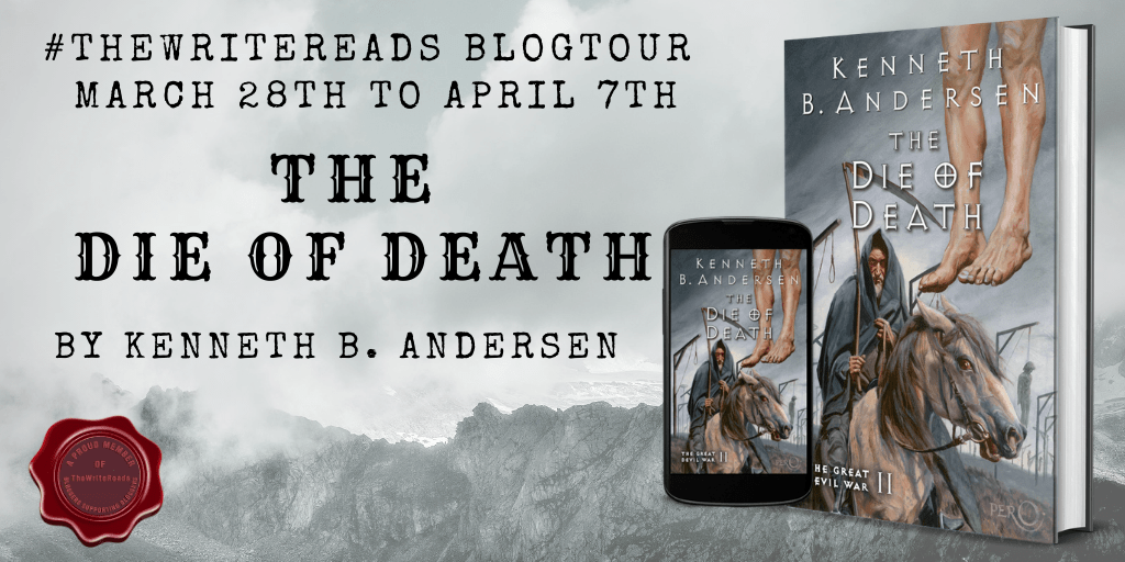 A Review of The Die of Death: The Great Devil War II (The Great Devil War #2) by Kenneth B. Andersen