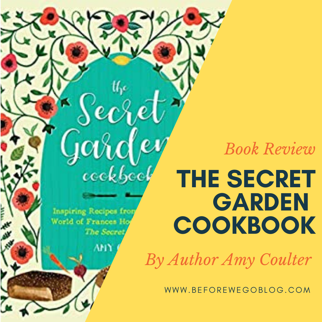Review of The Secret Garden Cookbook, Newly Revised Edition Amy Cotler