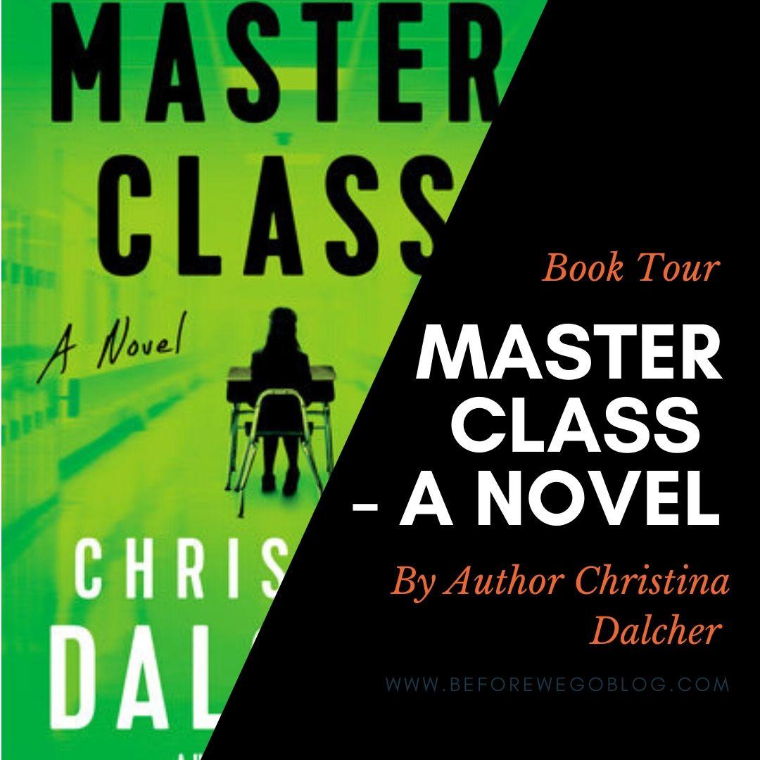 Blog Tour – Master Class by Author Christina Dalcher