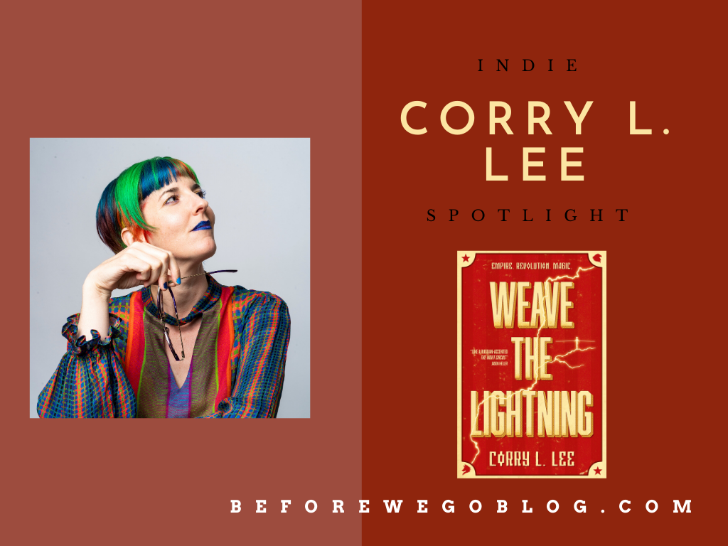 #indiespotlight of Corry L. Lee, Author of Weave the Lightning
