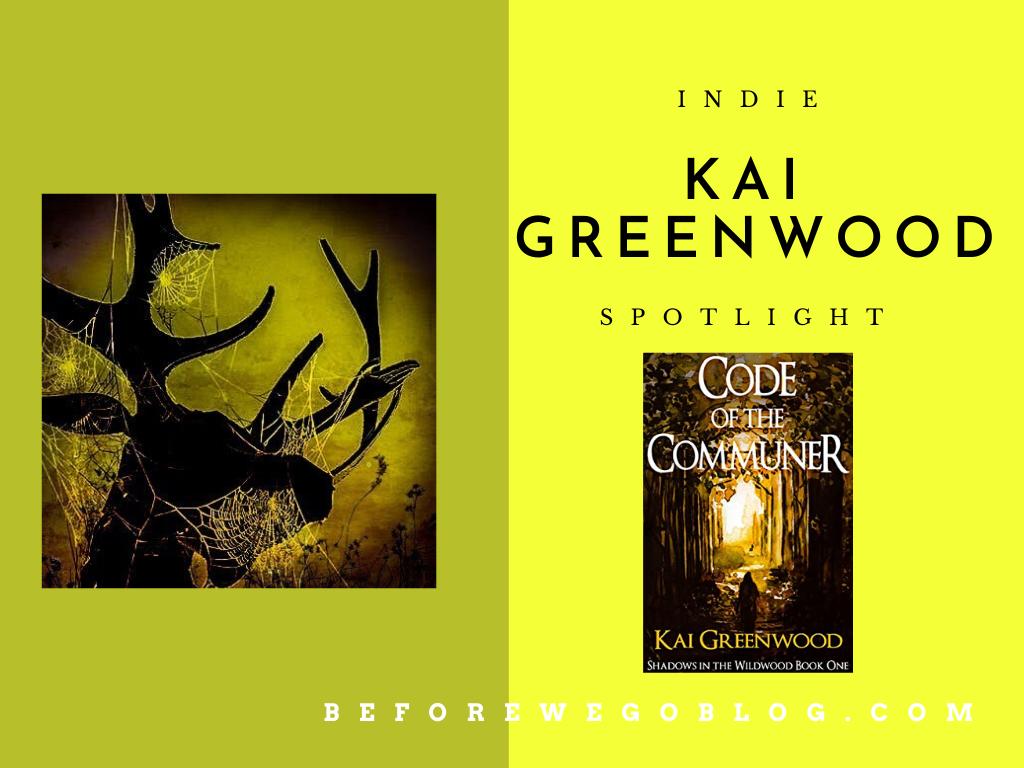 #indiespotlight of Kai Greenwood, Author of The Code of the Commoner