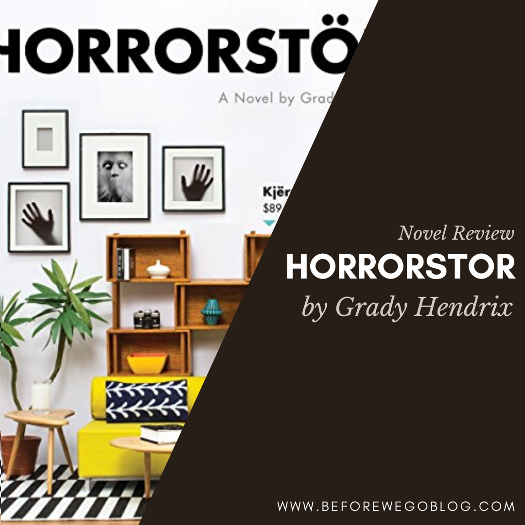 Horrorstör by Grady Hendrix   – A Tale of Retail Hell