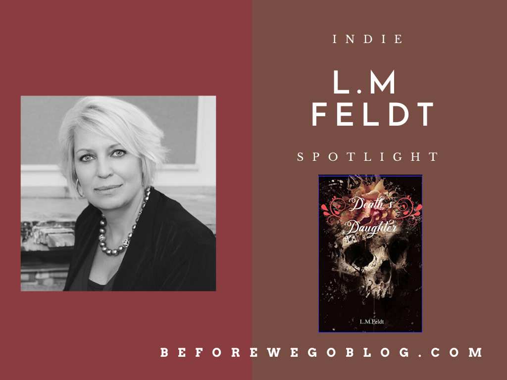 #indiespotlight of L.M Feldt Author of Death's Daughter: Phoenix Rising