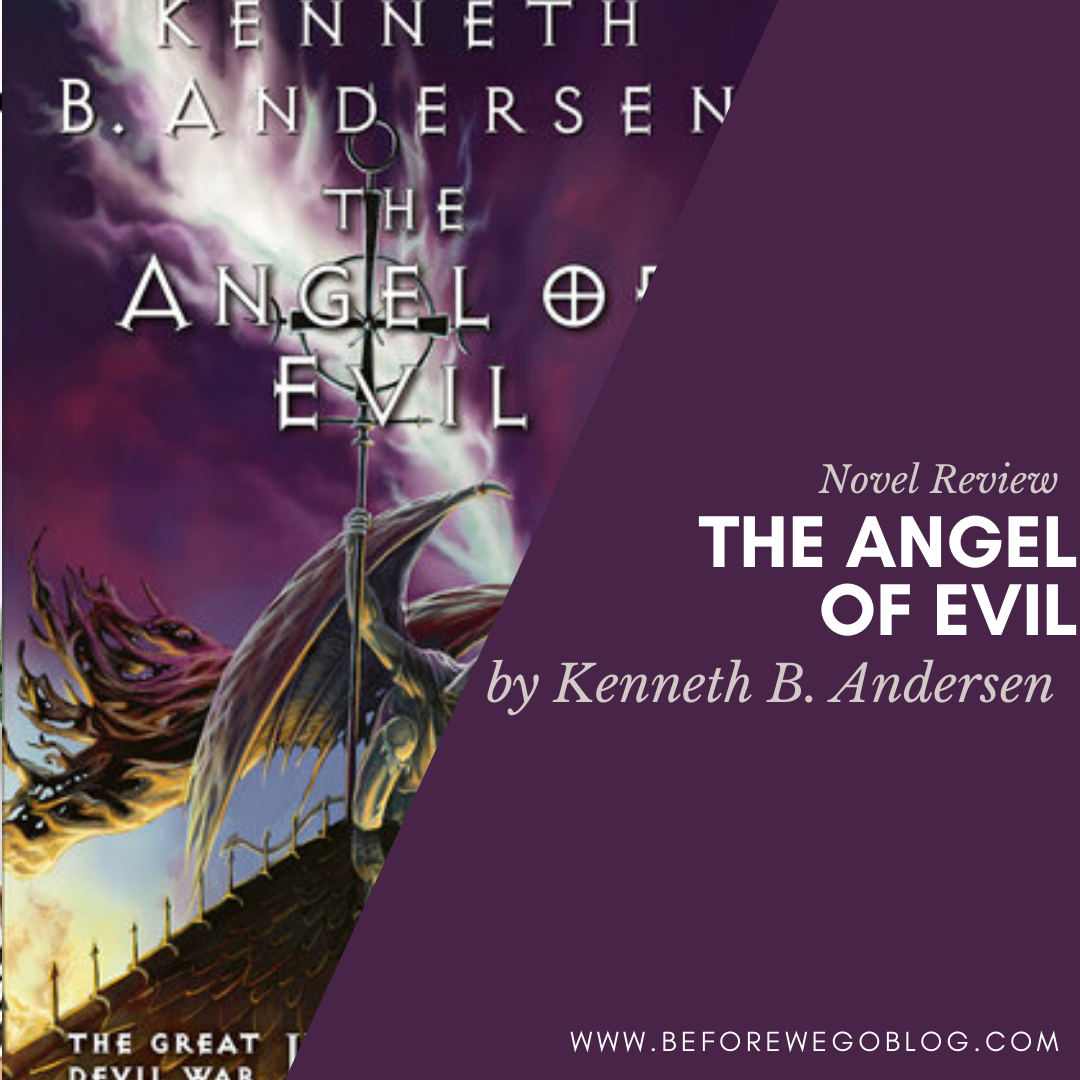 Tour – The Angel of Evil (The Great Devil War #4) by Kenneth B. Andersen