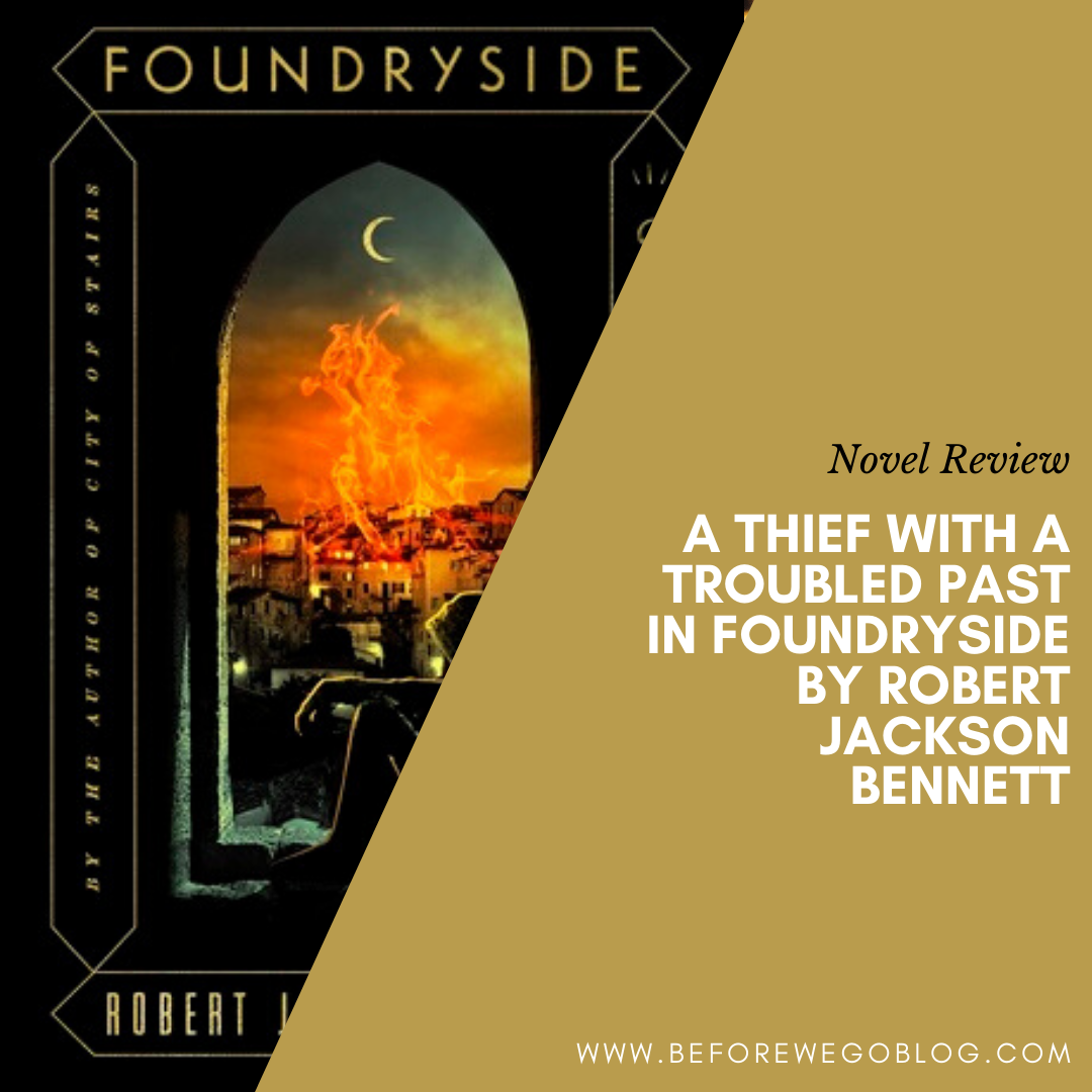 A Thief With a Troubled Past in Foundryside by Robert Jackson Bennett